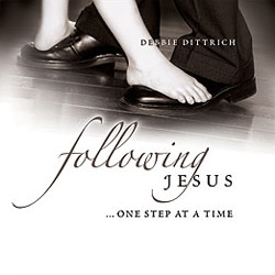 Following Jesus… One Step at a Time – Session 3: Developing a Heart that Follows